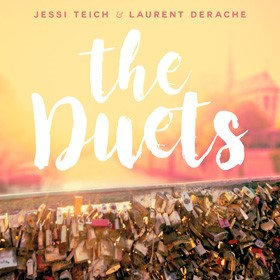 the Duets album cover, Jessi Teich & Laurent Derache