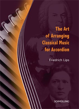 Cover of The Art of Arranging Classical Music for Accordion