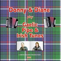 'Donny & Diane Play Gaelic Pipe & Irish Tunes' CD cover