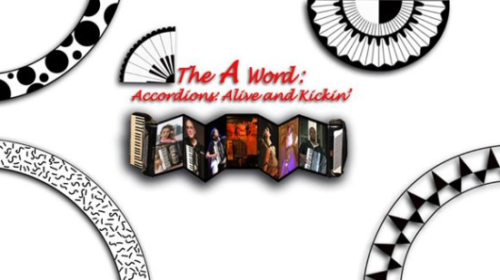 The A Word: Accordions Live and Kickin logo