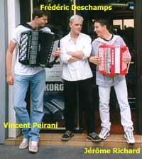 Frédéric Deschamps, Jérôme Richard & Vincent Peirani.