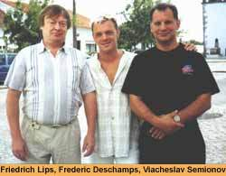 Friedrich Lips, Frederic Deschamps, Viacheslav Semionov