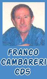 Franco Cambareri, Salvatore Cauteruccio, Angel Louis Castano, Mario D'Amario