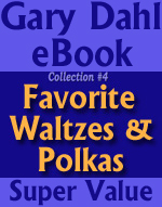 Gary Dahl eBooks Collections - Latin Spectacular, Favourite French Standards, The American Songbook, Favourite Waltzes and Polkas, Easy Listening Jazz